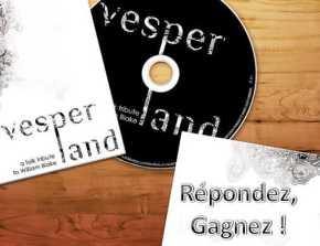 Une édition collector de l'album de Vesper Land à gagner aujourd'hui !