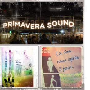 Primavera Sound Festival in Barcelona: Le PdR y était!