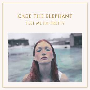 Chronique de Tell Me I'm Pretty, de Cage the Elephant