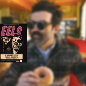 Eels @ Olympia – 9 juillet2018