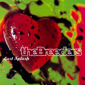 Last Splash, l'album qui aura définitivement lancé The Breeders